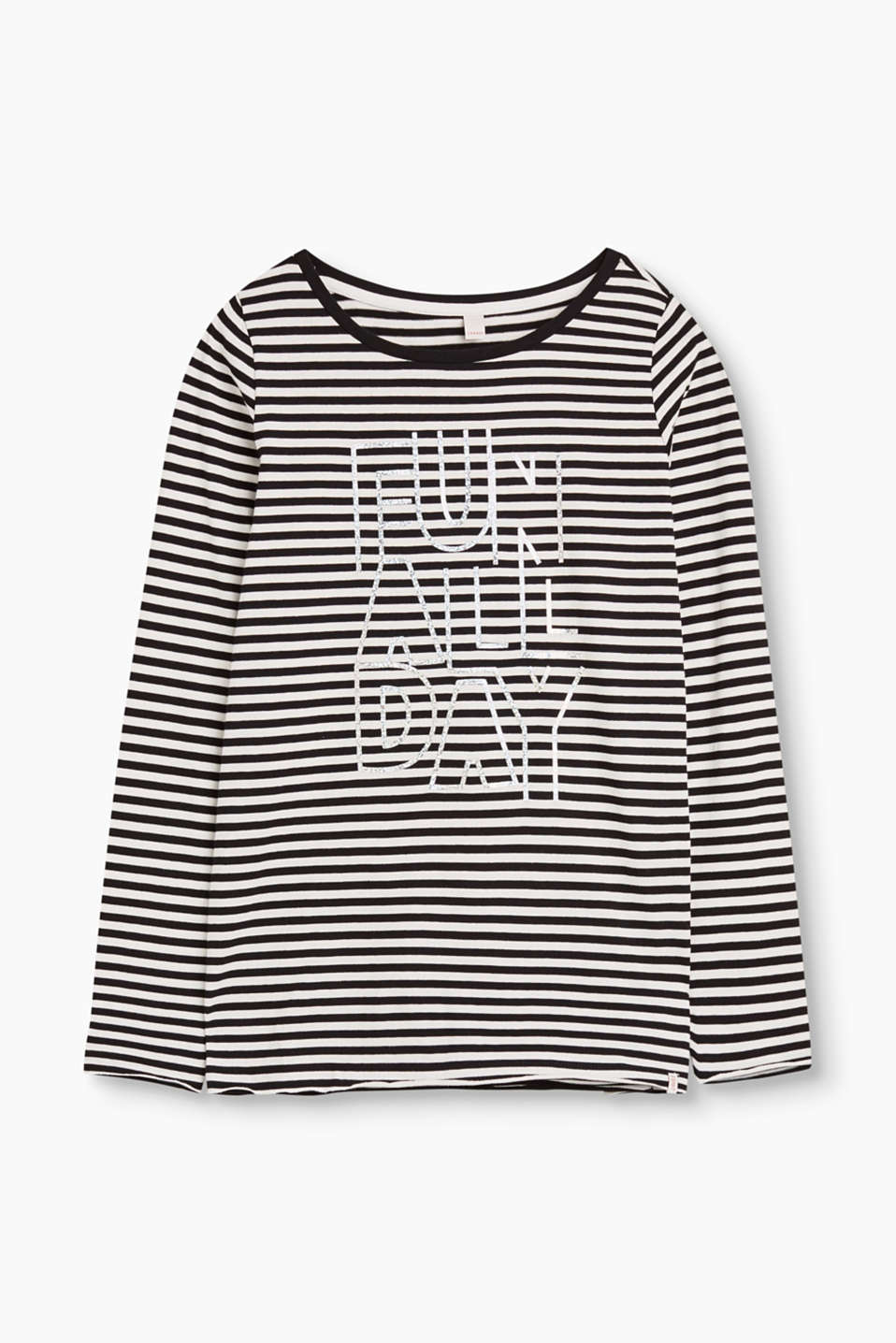 FUN ALL DAY - the upbeat statement gives this striped, cotton long sleeve top its particularly positive vibe.